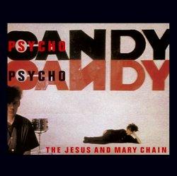 Jesus and Mary Chain: Psychocandy
