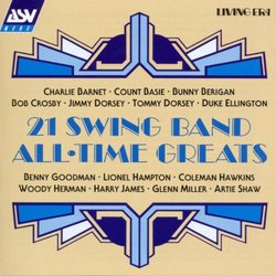 21 Swing Band All Time Greats