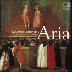 Aria: The Finest Sacred & Secular Arias from 1600 to 1800