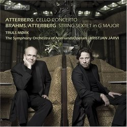 Atterberg: Cello Concerto, Brahms/Atterberg: String Sextet in G major