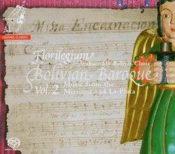 Bolivian Baroque Vol. 2 [Hybrid SACD]