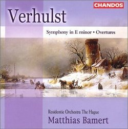 Verhulst: Symphony in E minor; Overtures