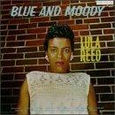 Blue & Moody