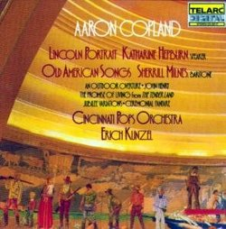 Aaron Copland: Lincoln Portrait; Old American Songs