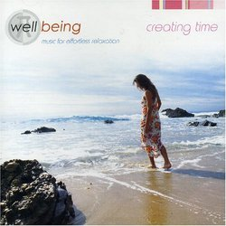 Well Being: Creating Time