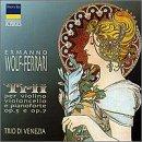 Wolf-Ferrari: Trio for Violin, Cello and Pianoforte, Op. 5 and Op. 7