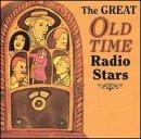 Great Old Time Radio Stars