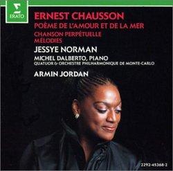 Chausson: Poème de l'amour et de la mer Op19; Mélodies Op2
