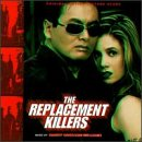 The Replacement Killers: Original Motion Picture Score