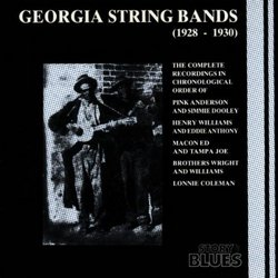 Georgia String Bands 1928-1930 (Story of the Blues)