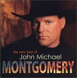 Very Best of John Michael Montgomery