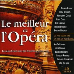 Le Meilleur de l'Opera (40 Airs) - Callas, Alagna