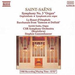 """Saint-Saëns: Symphony No. 3 """"Organ""""; Le Rouet d'Omphale"""