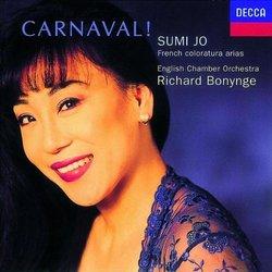 Sumi Jo - Carnaval ! ~ French coloratura arias / ECO · Bonynge