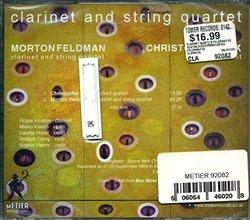 Morton Feldman & Christopher Fox : Clarinet & String Quartet (A-125)