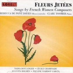 Fleurs Jetes: Songs By French Women Composers