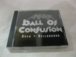 Anthrax Ball Of Confusion Single