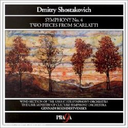 Shostakovich: Symphony No. 4 in C minor, Op. 43 / Two Pieces from Scarlatti, Op. 17 (for wind orchestra)