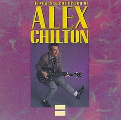 19 Years: An Alex Chilton Collection