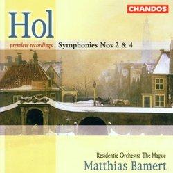Hol: Symphonies 2 & 4