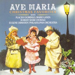 Ave Maria - Christmas Favorites / Domingo, Lanza, et al