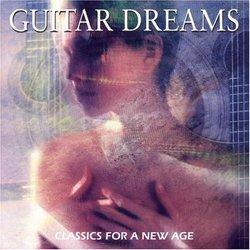 Guitar Dreams - Classics for a New Age
