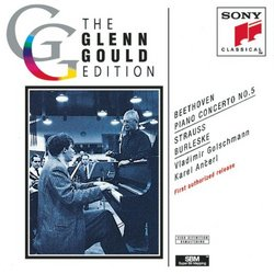 Beethoven: Piano Concerto No. 5 / R. Strauss: Burleske / Glenn Gould