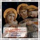 Landini e la Musica Fiorentina (Landini and his Florentine contemporaries - 14th Century) /Micrologus