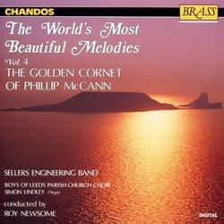 The World's Most Beautiful Melodies, Vol. 4 - The Golden Cornet of Phillip McCann (Chandos)