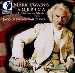 Mark Twain's America: A Portrait in Music