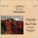 Peter Klatzow: Concerto For Clarinet and Small Orchestra/Mass for Choir, Horn, Marimba and Strings/String Quartet/Chamber Concerto for Seven