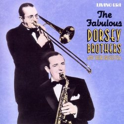 The Fabulous Dorsey Brothers and Their Orchestra