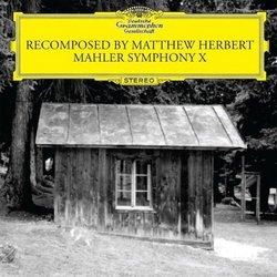 Mahler: Recomposed By Matthew Herbert