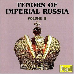 Tenors of Imperial Russia, Vol. 1