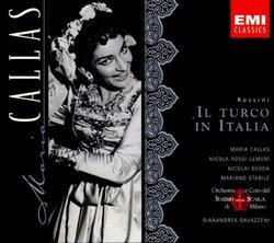 Rossini: Il Turco In Italia (complete opera) with Maria Callas, Nicolai Gedda, Gianandrea Gavazzeni, Chorus & Orchestra of La Scala, Milan
