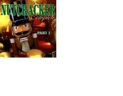 Nutcracker Complete Part 1