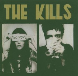 No Wow [CD + DVD] By The Kills (2005-05-21)