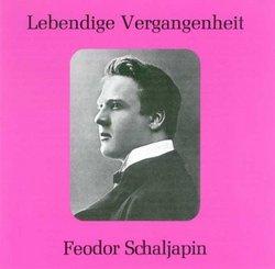 Lebendige Vergangenheit: Feodor Chaliapin