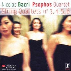 Nicolas Bacri: String Quartets No. 3,4,5,6