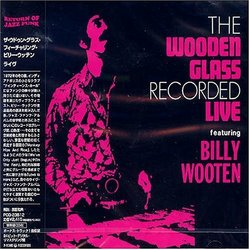 The Wooden Glass Recorded-Live