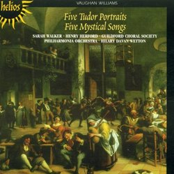 Vaughan Williams: Five Tudor Portraits; Five Mystical Songs