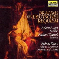 Brahms - Ein Deutsches Requiem (A German Requiem) / Auger, Stilwell, Atlanta SO, Robert Shaw