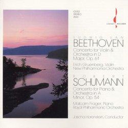 Beethoven: Concerto for Violin & Orchestra; Schumann: Concerto for Piano & Orchestra
