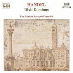 Handel: Dixit Dominus, Salve Regina, Nisi Dominus / Scholars Baroque Ensemble