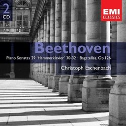 Beethoven: Piano Sonatas 29, 30, 31 & 32; Bagatelles, Op. 126; Christoph Eschenbach