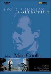 Jose Carreras: Misa Criolla
