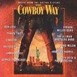 The Cowboy Way: Music From The Motion Picture
