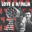 Love & Napalm