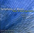 Aaron Jay Kernis: Symphony in Waves