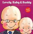 Lovely Baby Music Presents...Lovely Baby & Daddy